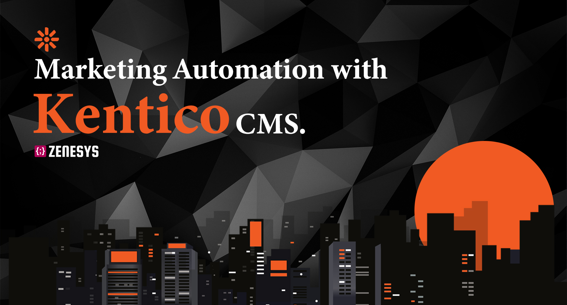 Marketing Automation with Kentico CMS