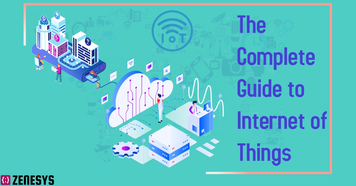 The Complete Guide to Internet of Things
