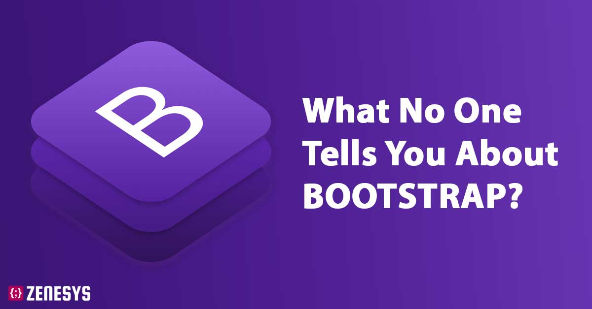What no one tells you about BOOTSTRAP?