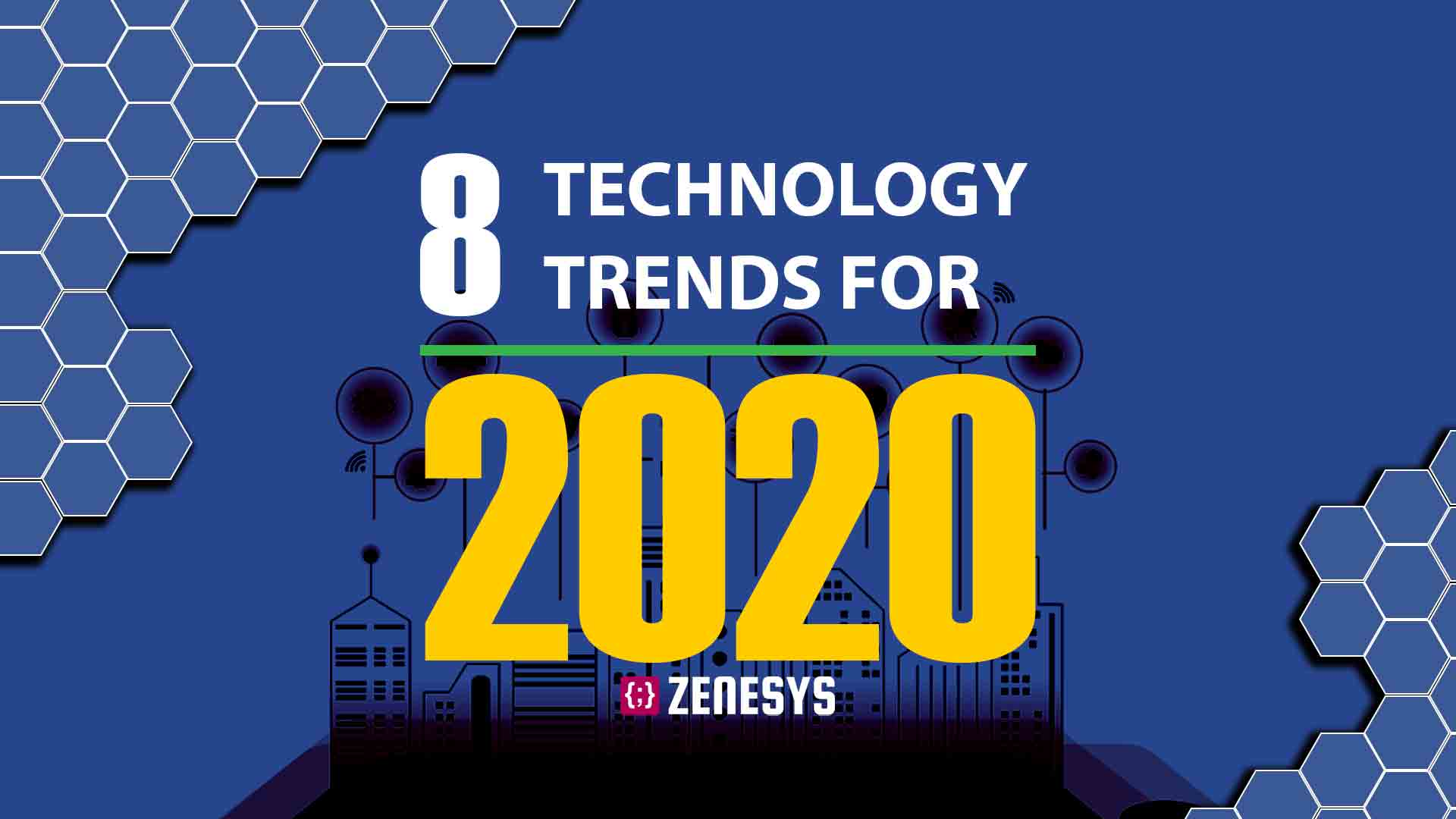 8 Technology Trends For 2020