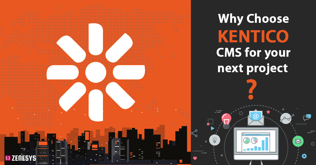Why choose Kentico CMS for your next project ?