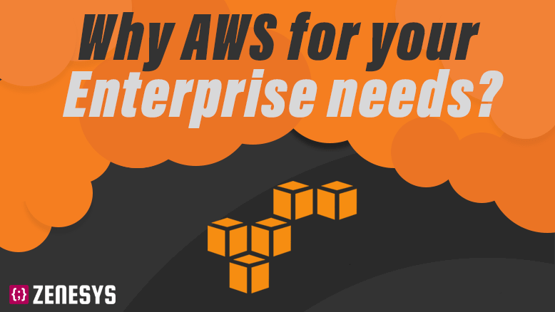 Why AWS for your Enterprise needs? - Infographic