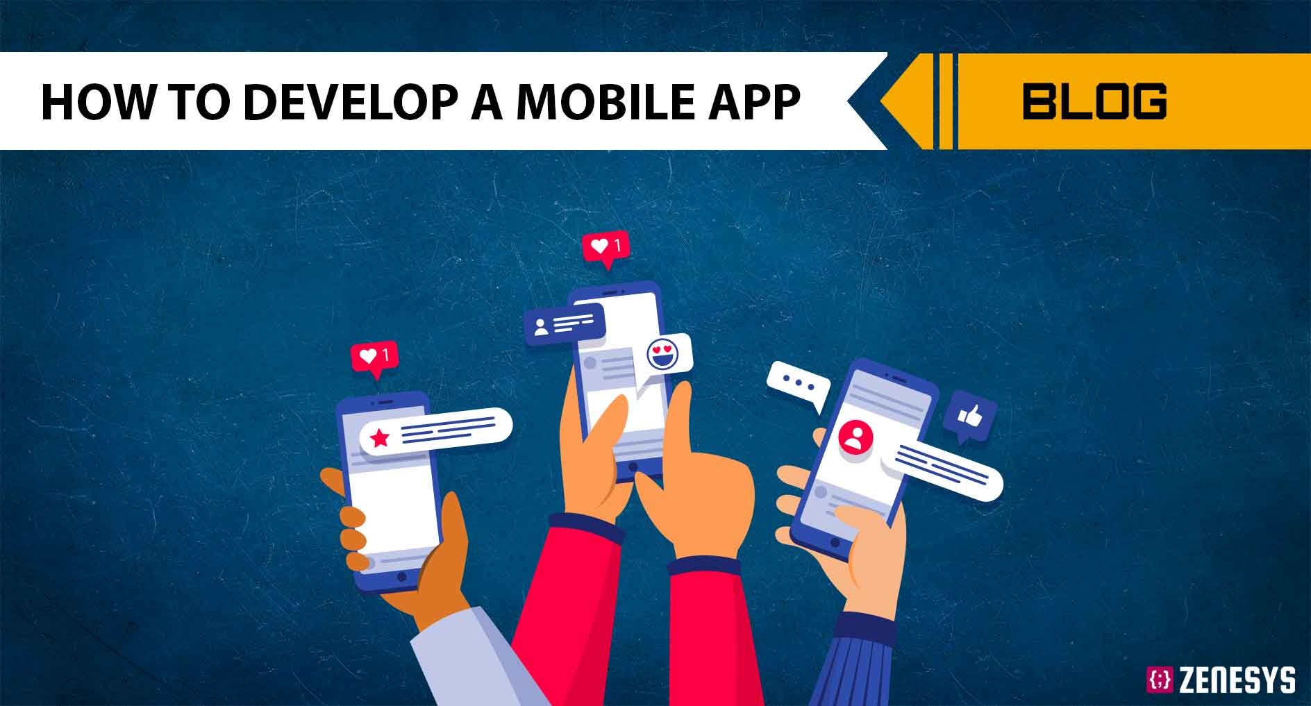 A Complete Guide on how to develop a Mobile App