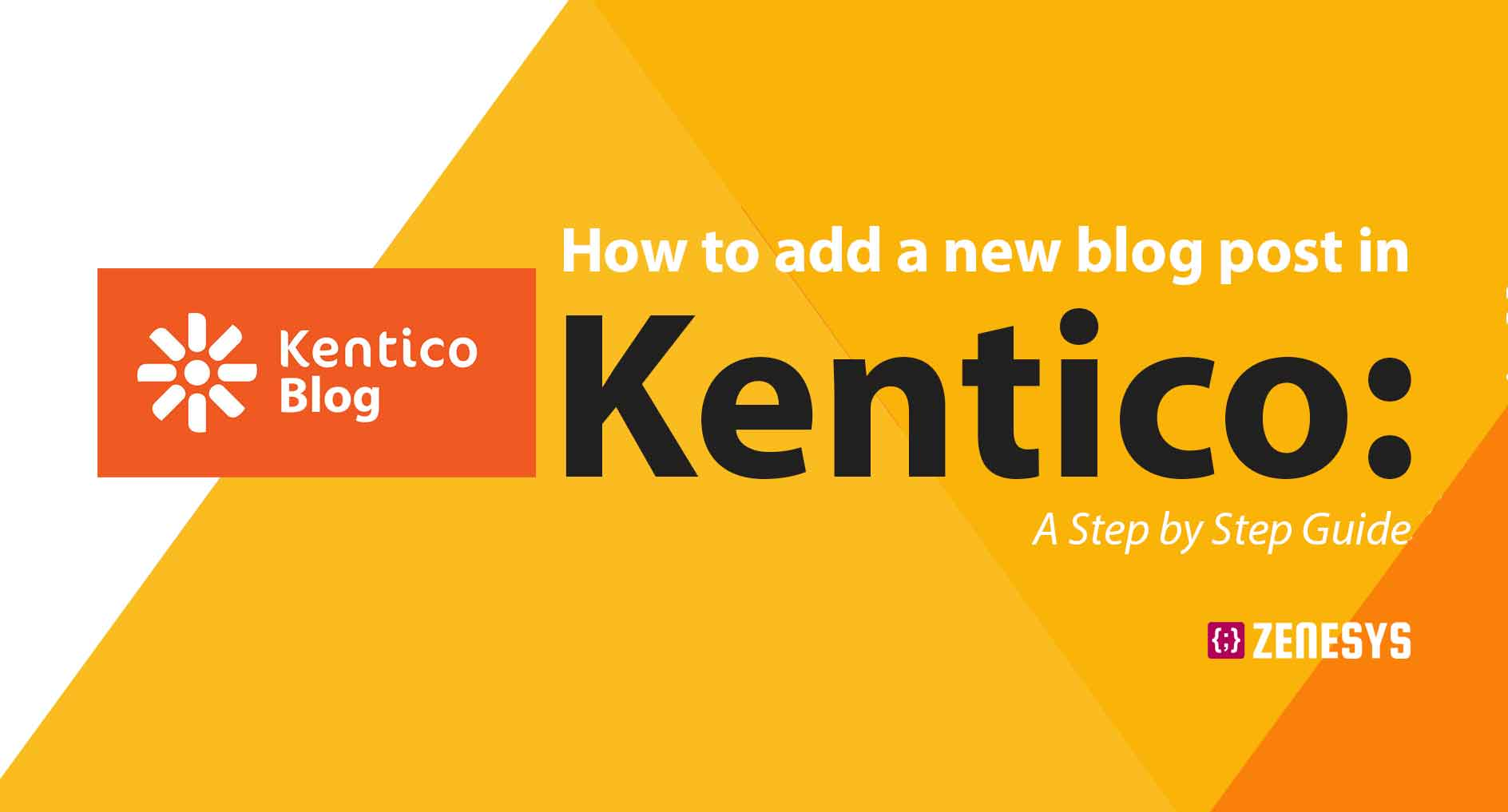How to add a new blog post in Kentico: A Step by Step Guide