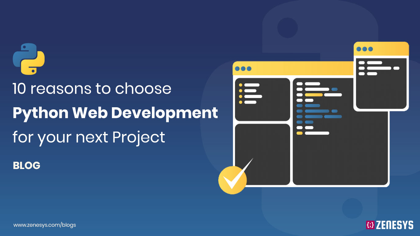 10 reasons to choose Python Web Development for your Next Project