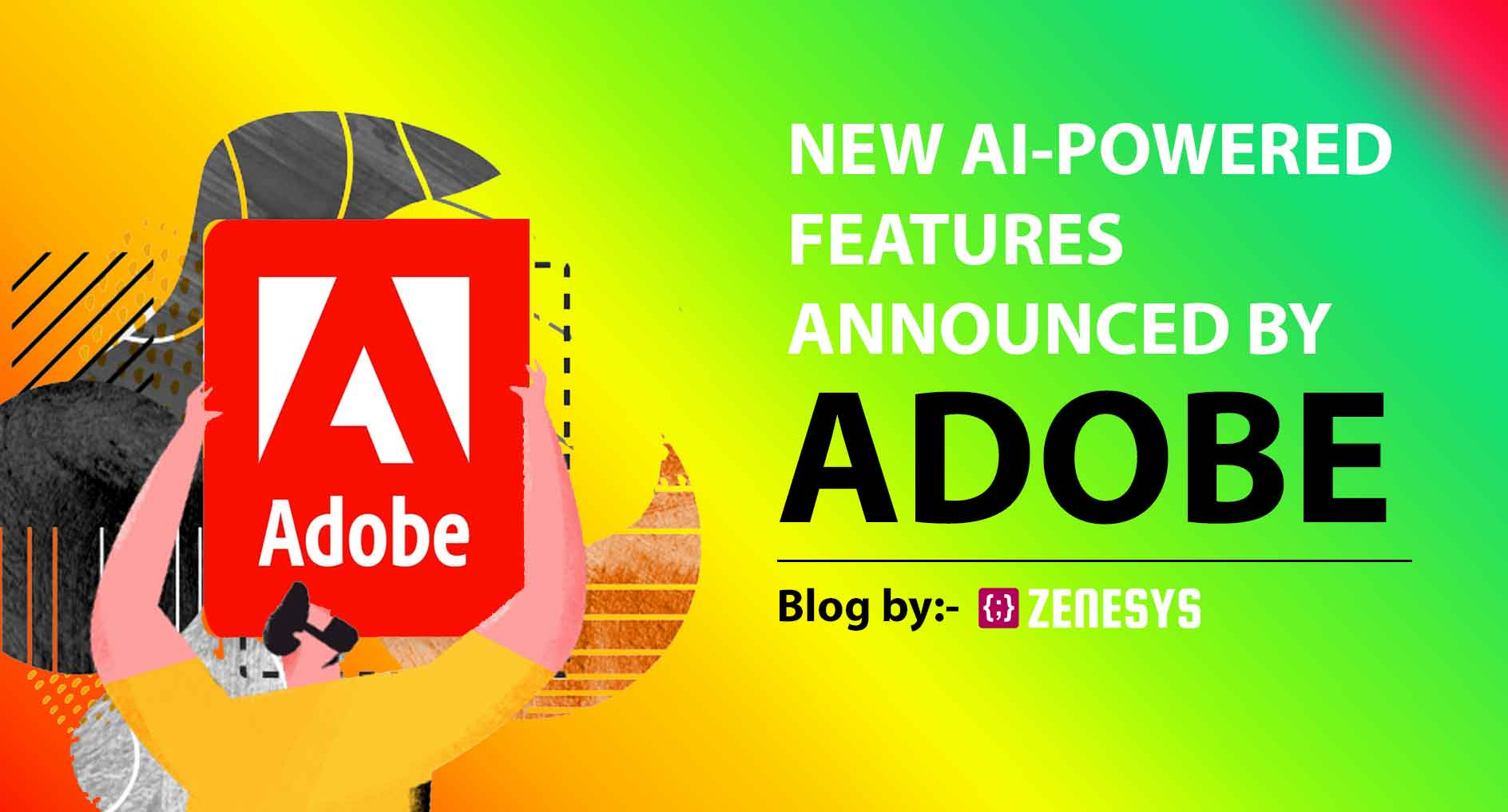 AI Powered Adobe: Features to Look Out in 2021