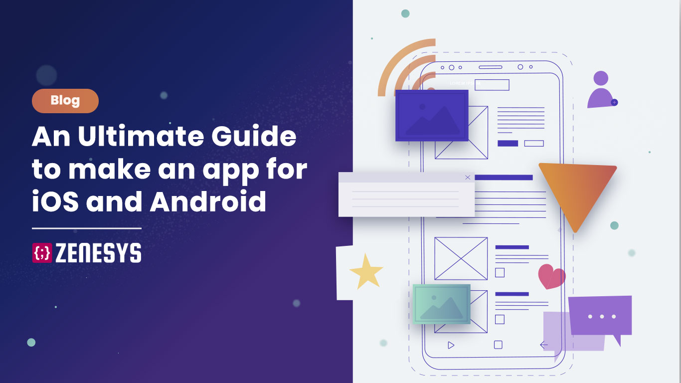How to Make an App for Android and iOS