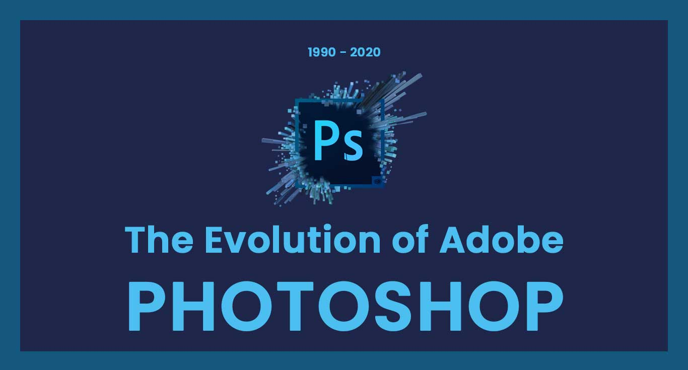 The Evolution of Adobe Photoshop
