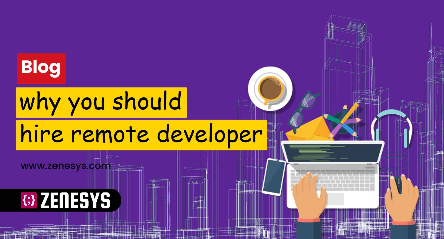 Advantages of Hiring Remote Developers