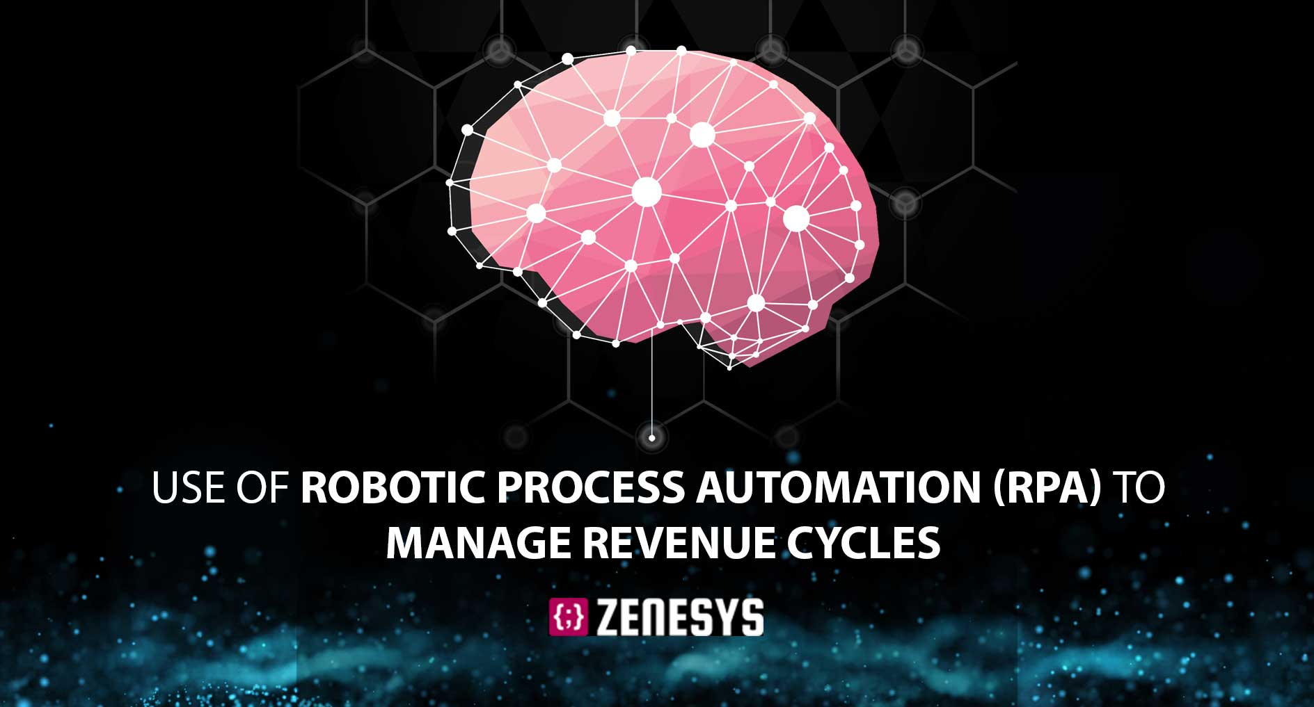 Revenue Cycle Automation with RPA