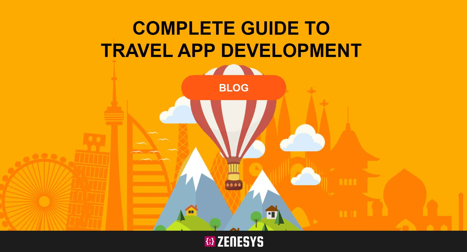 The Ultimate Guide on Travel App Development